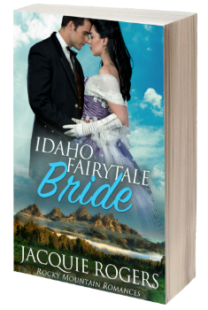Idaho Fairytale Bride by Jacquie Rogers