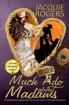 Much Ado About Madams by Jacquie Rogers
