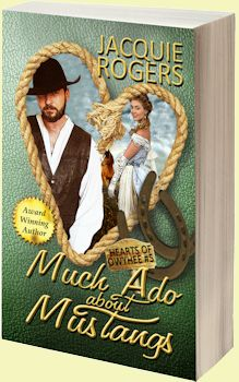 Much Ado About Mustangs - Hearts of Owyhee series Book 5