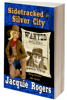 Sidetracked in Silver City: Honey Beaulieu - Man Hunter, Book 2