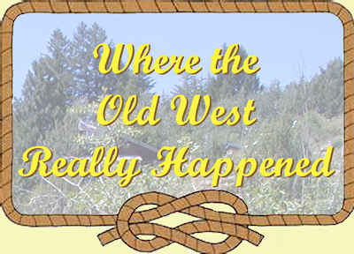 Where the old west really happened